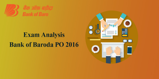 Bank of Baroda  PO 2016 Exam Analysis