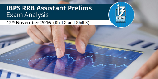 IBPS RRB Assistant Exam Analysis -12 Nov ( Shift 2 and Shift 3)