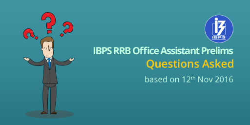 ibps-rrb-office-assistant-prelims-2016-12th-november-2016-questions-asked