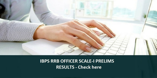 ibps-rrb-officer-scale-1-prelims-result-2016