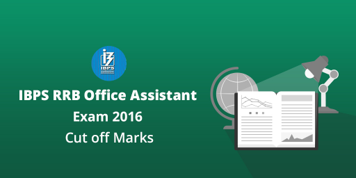 IBPS-RRB-Office-Assistant-Exam-2016--Cut-off-Marks