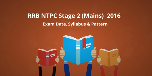 RRB-NTPC-Stage-2-(Mains) 2016 -Exam-Date,-Syllabus--Pattern