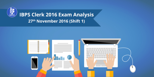 ibps clerk prelims 2016 exam analysis - 27 November slot 1