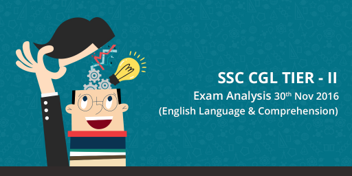 SSC CGL Tier 2 English Paper analysis - 30 nov 2016