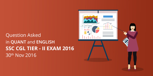 ssc-cgl-tier-2-exam-2016-questions-asked-in-quant-and-english-30-november-2016