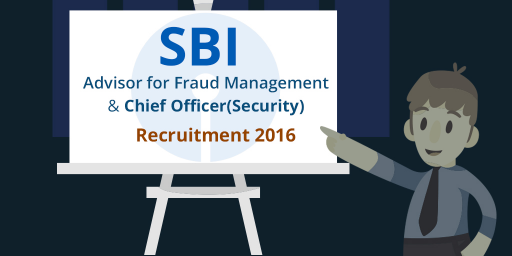 sbi-Advisor-for-Fraud-Management-and-chief-officer-security-recruitment-2016