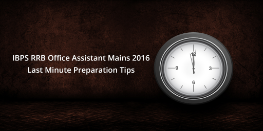 ibps-rrb-assistant-exam-last-minute-preparation-tips