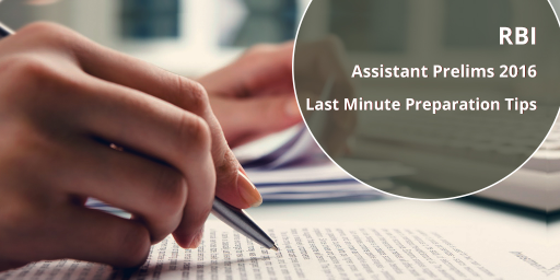 RBI Assistant Prelims Exam 2016: Last Minute Preparation Tips & Tricks