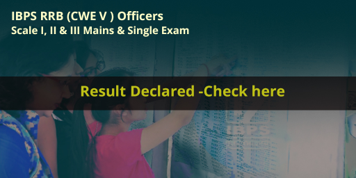 IBPS CWE RRB V Officers Scale I, II and III mains 2016 Result declared