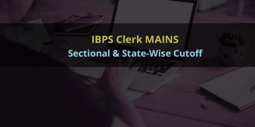 IBPS-Clerk-Mains-Sectional--State-Wise-Cutoff