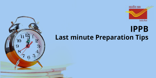 IPPB Officer Scale 1 Exam 2017: Last Minute Preparation Tips