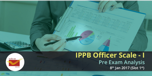ippb-prelims-2017-exam-analysis-8th-january-2017-slot-1-and-slot-2