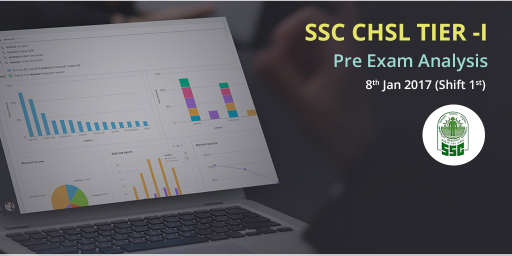 SSC-CHSL-Tier-I-Exam-Analysis-8th-Jan-2017 shift 1