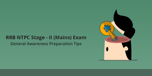 rrb-ntpc-stage-2-mains-general-awareness-preparation-tips-books
