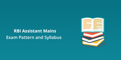 RBI-Assistant-Mains-Exam-Pattern-and-Syllabus