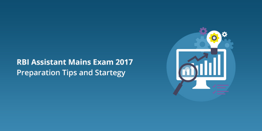 rbi-assistant-mains-exam-preparation-tips-and-startegy