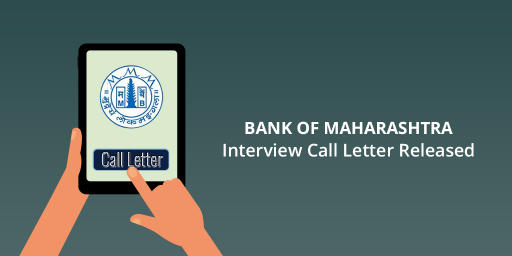 bank-of-maharashtra-interview-call-letter-out