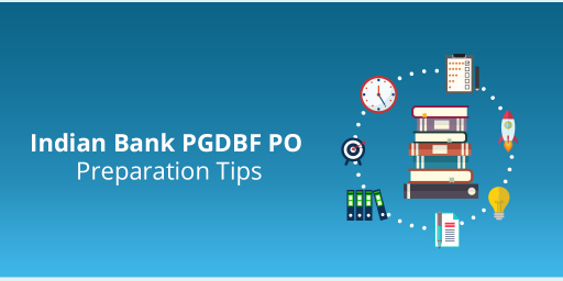 Indian Bank PGDBF Preparation Tips