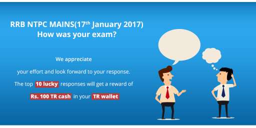 RRB-NTPC-MAINS(17th-January-2017,)--How-was-your-exam