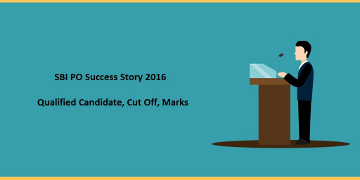 SBI PO Success Story 2016-17 Qualified Candidate