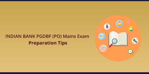 indian-bank-po-mains-preparation-tips