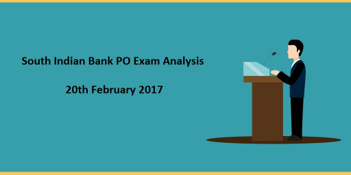 south-indian-bank-po-exam-analysis-20th-feb-2017-slot-1