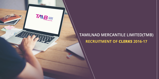 tamilnad-mercantile-limited-tmb-recruitment-of-clerks-2016-17