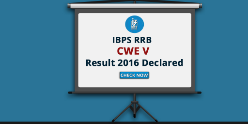 IBPS RRB CWE V Results 2016 Declared