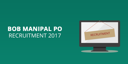BOB-Manipal-PO-Recruitment-2017