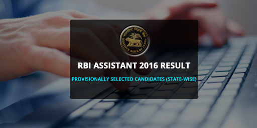 RBI-Assistant-2016-Result-Provisionally-Selected-Candidates-State-Wise