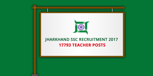 Jharkhand-SSC-Recruitment-2017---17793-Teacher-Posts